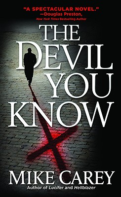 The Devil You Know By Carey, Mike